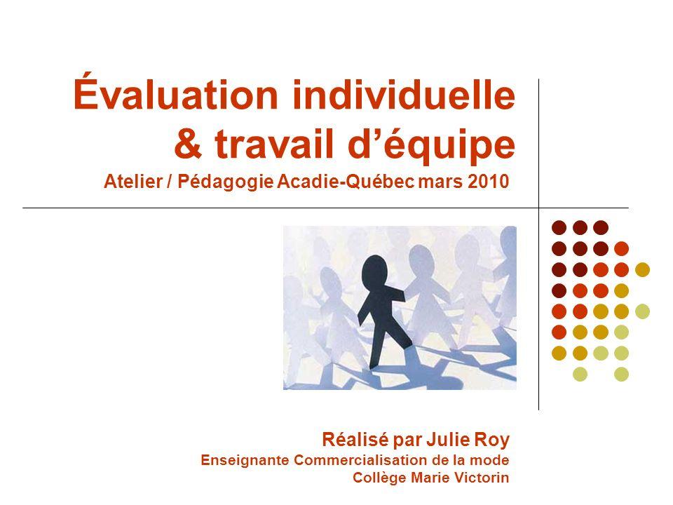 Évaluation individuelle & travail d'équipe