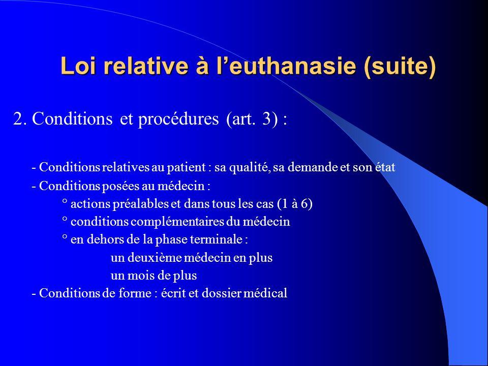 Loi relative à l'euthanasie (suite)
