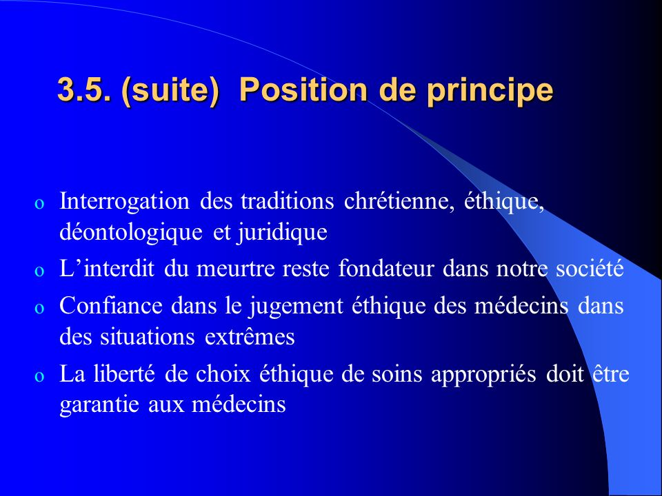 3.5. (suite) Position de principe