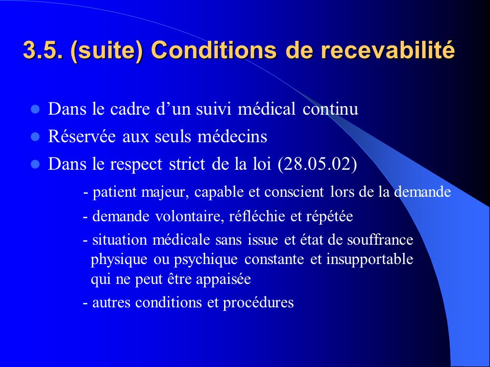 3.5. (suite) Conditions de recevabilité