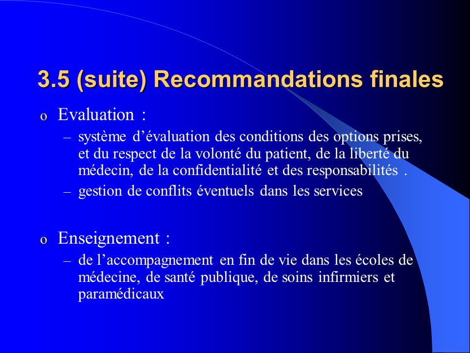 3.5 (suite) Recommandations finales