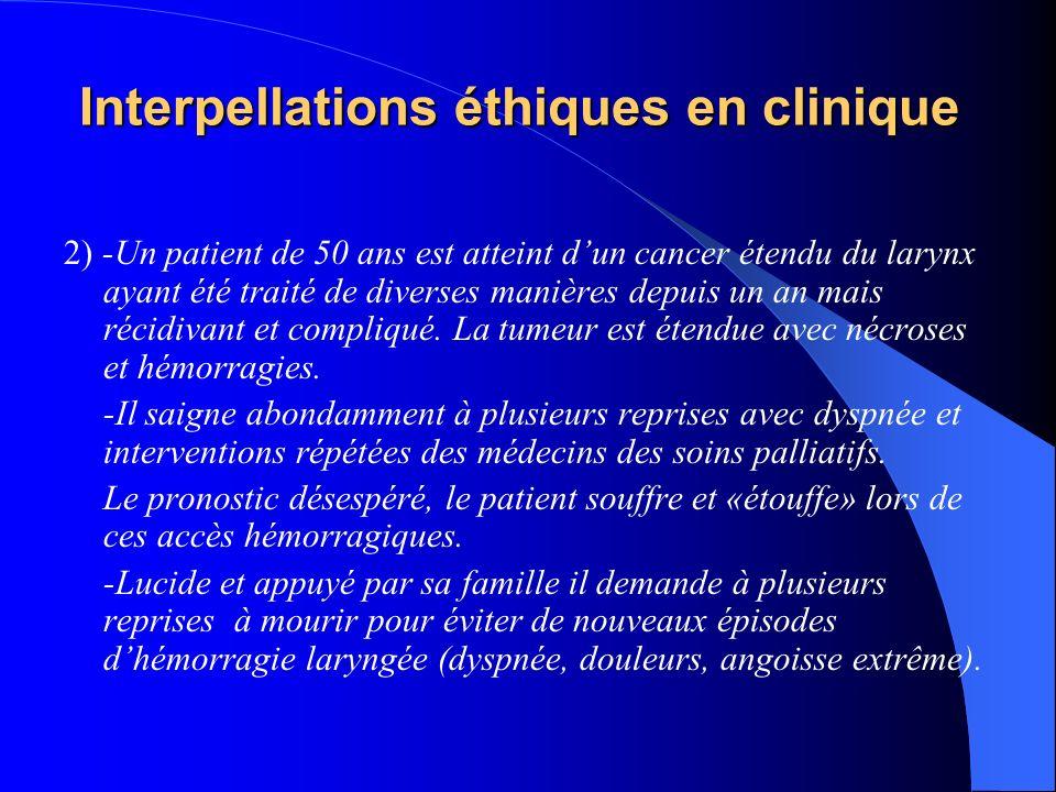Interpellations éthiques en clinique