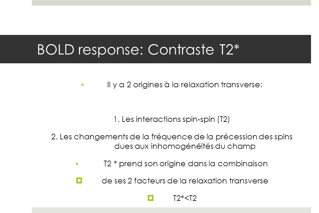 BOLD response: Contraste T2*