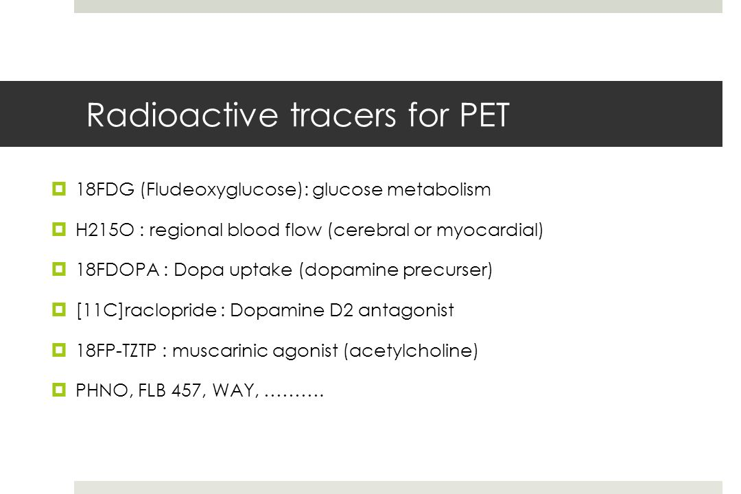 Radioactive tracers for PET