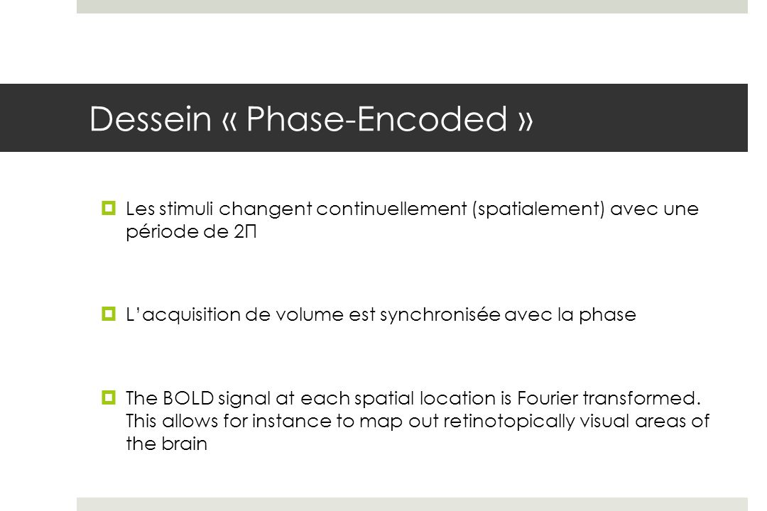 Dessein « Phase-Encoded »