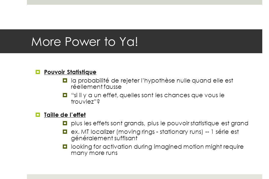 More Power to Ya! Pouvoir Statistique