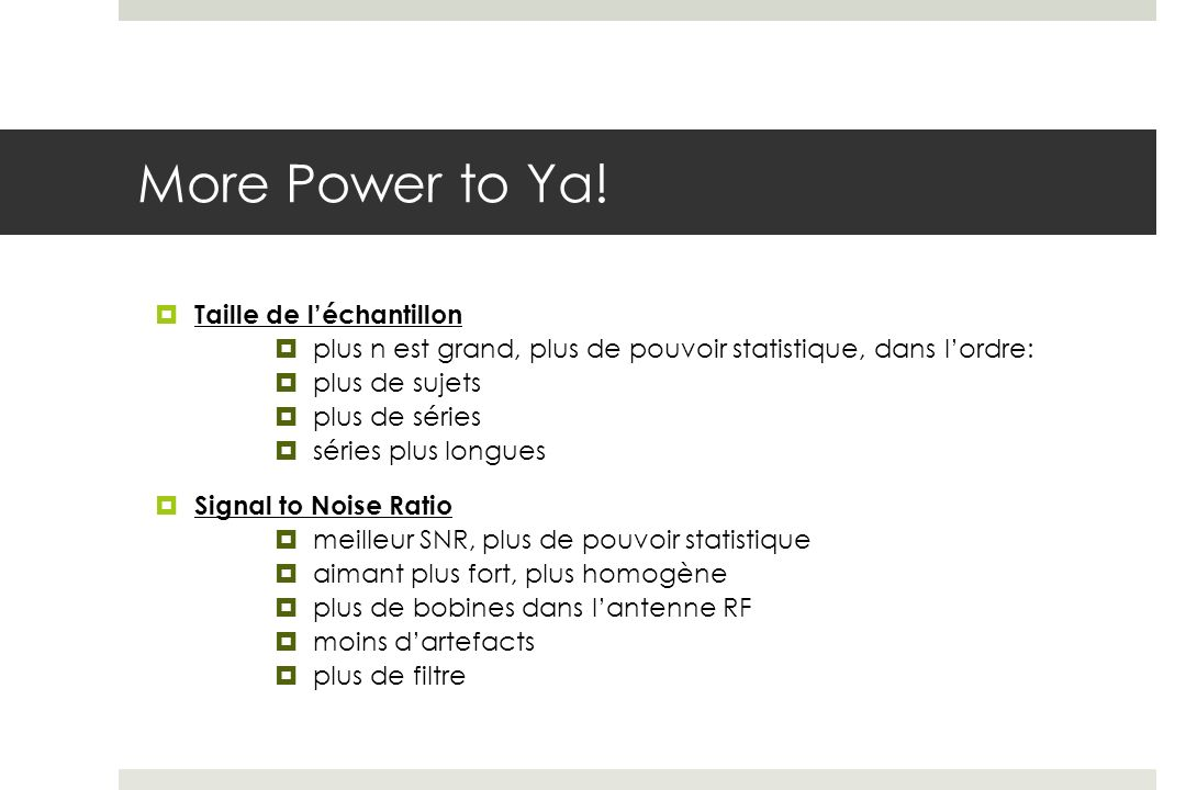 More Power to Ya! Taille de l'échantillon