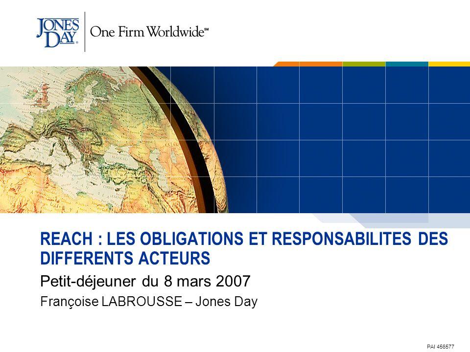 REACH : LES OBLIGATIONS ET RESPONSABILITES DES DIFFERENTS ACTEURS