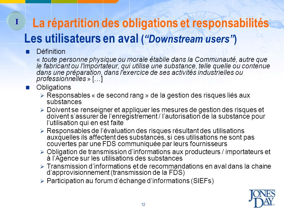 Les utilisateurs en aval ( Downstream users )