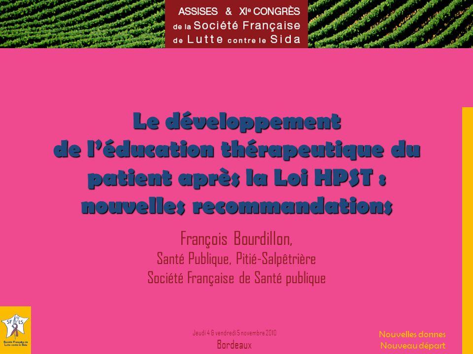 Le développement de l'éducation thérapeutique du patient après la Loi HPST : nouvelles recommandations