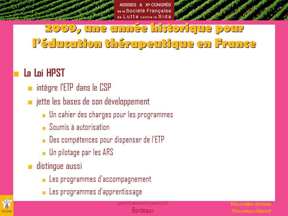 2009, une année historique pour l'éducation thérapeutique en France