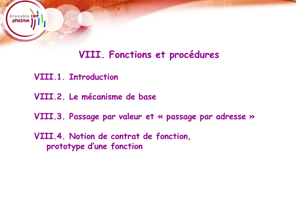VIII. Fonctions et procédures