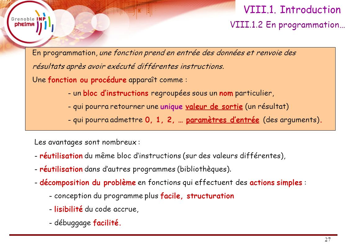 VIII.1. Introduction VIII.1.2 En programmation…
