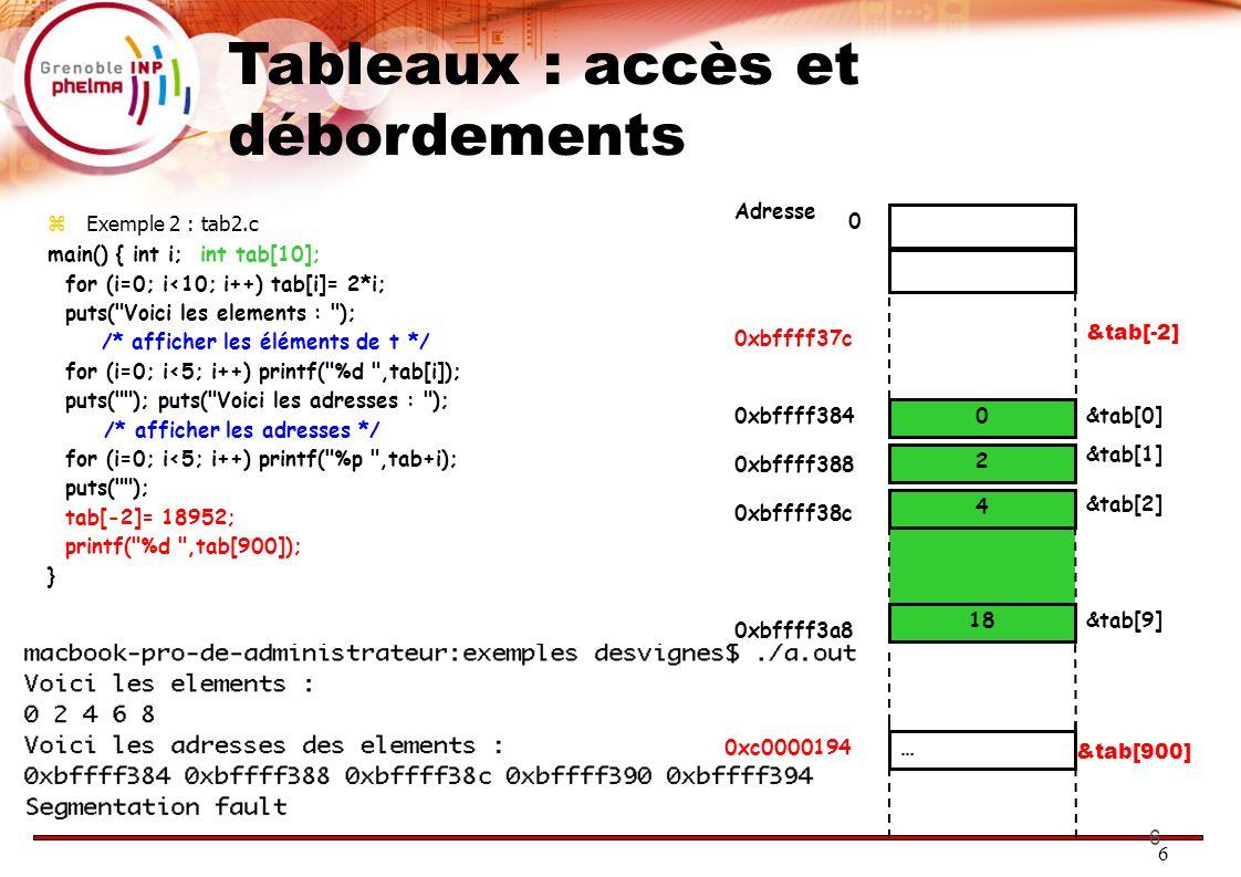 Tableaux : accès et débordements
