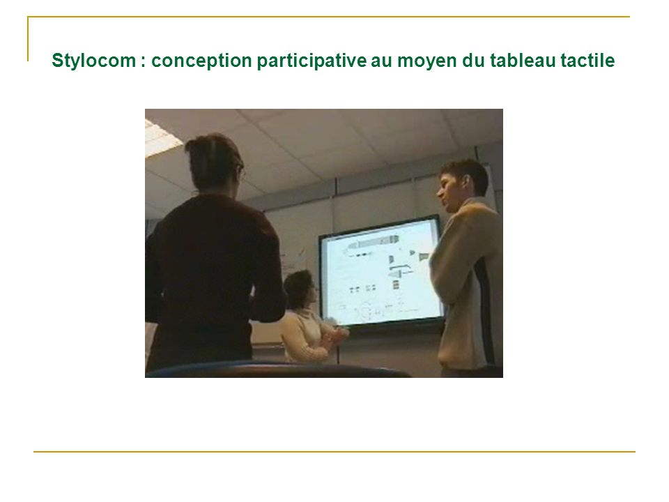 Stylocom : conception participative au moyen du tableau tactile