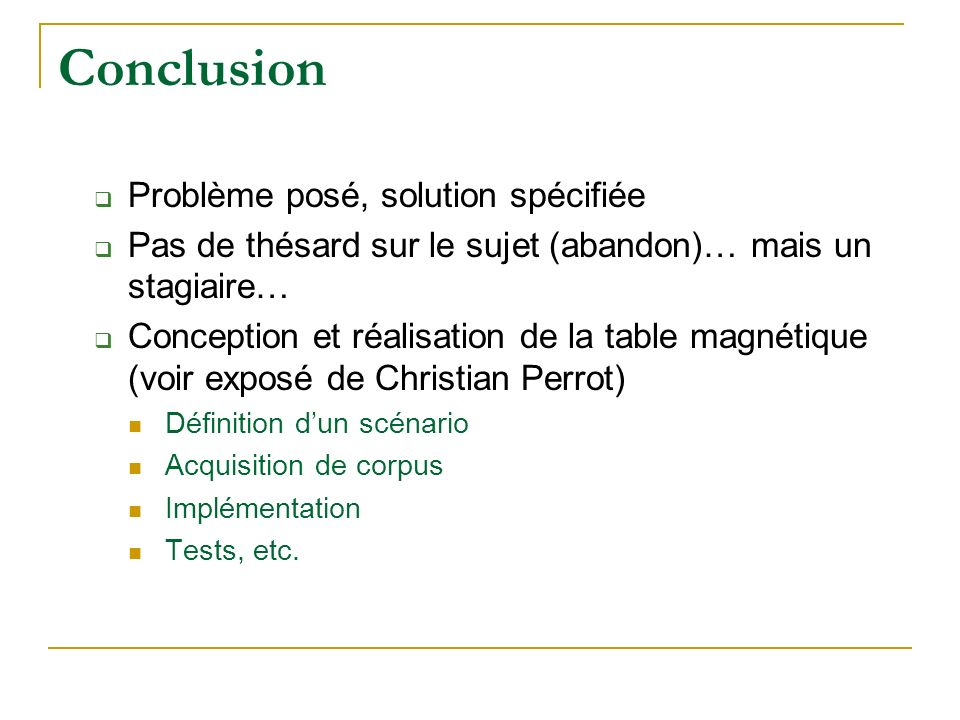 Conclusion Problème posé, solution spécifiée