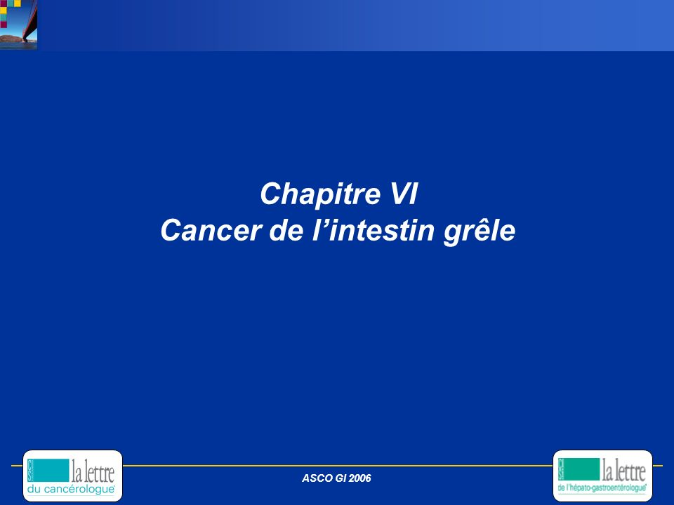 Chapitre VI Cancer de l'intestin grêle