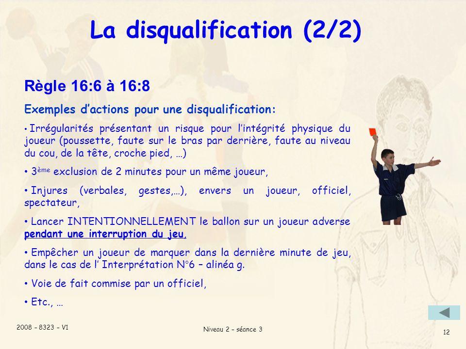 La disqualification (2/2)
