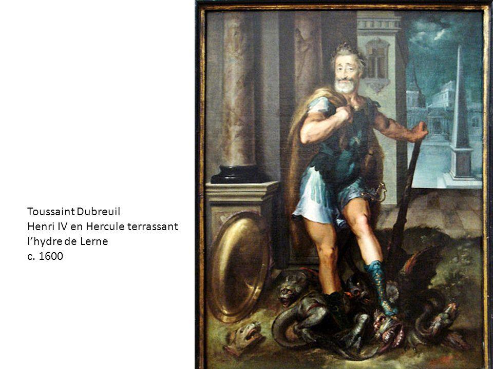 Toussaint Dubreuil Henri IV en Hercule terrassant l'hydre de Lerne c. 1600