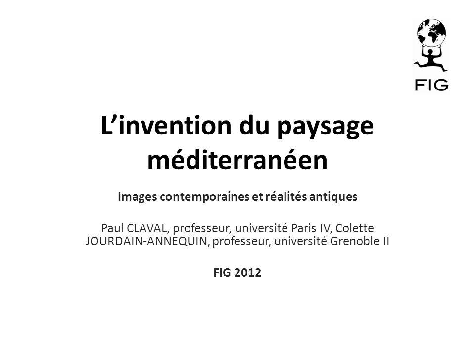 L'invention du paysage méditerranéen