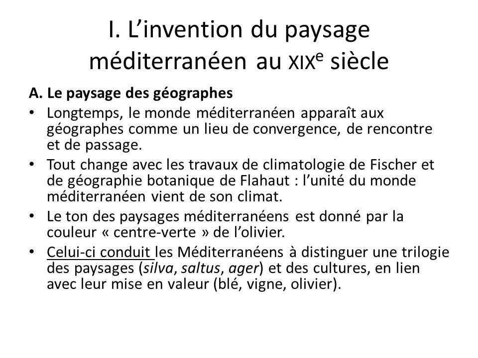 I. L'invention du paysage méditerranéen au xixe siècle