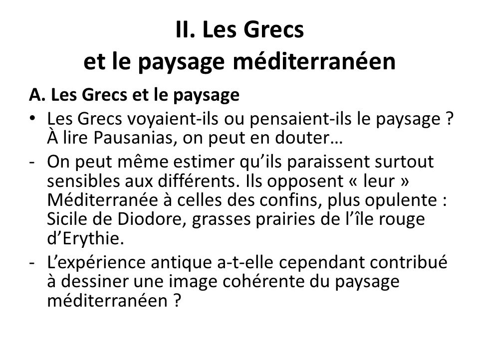 II. Les Grecs et le paysage méditerranéen