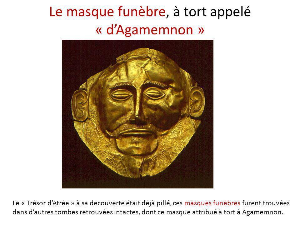 Le masque funèbre, à tort appelé « d'Agamemnon »