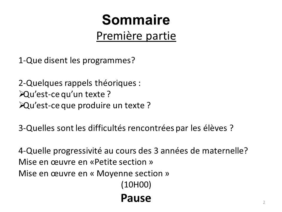 Sommaire Première partie Pause 1-Que disent les programmes