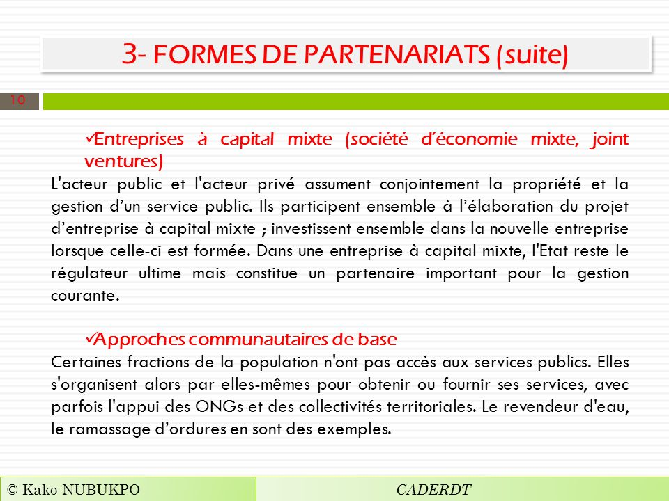 3- FORMES DE PARTENARIATS (suite)