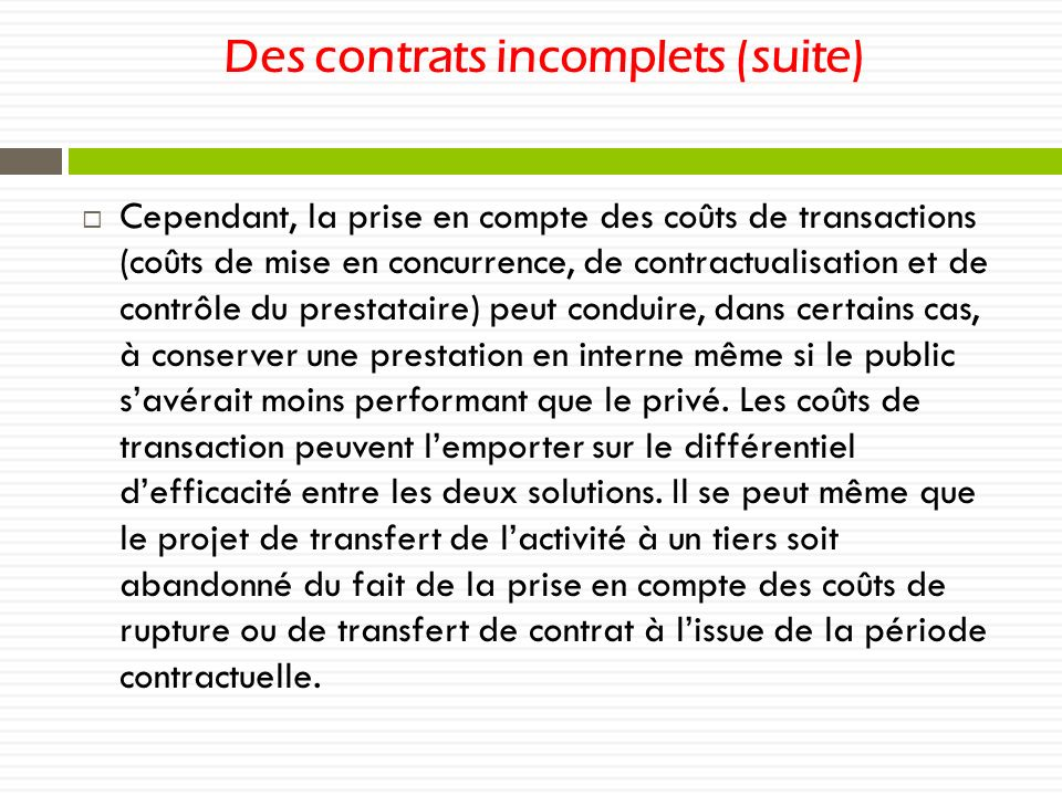 Des contrats incomplets (suite)
