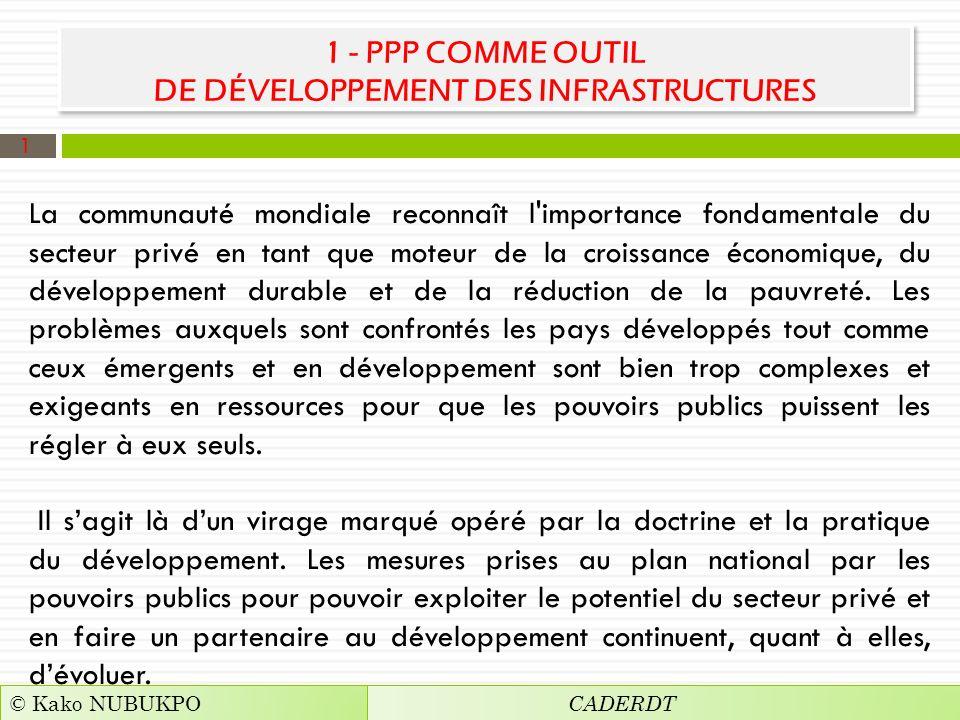 1 - PPP COMME OUTIL DE DÉVELOPPEMENT DES INFRASTRUCTURES