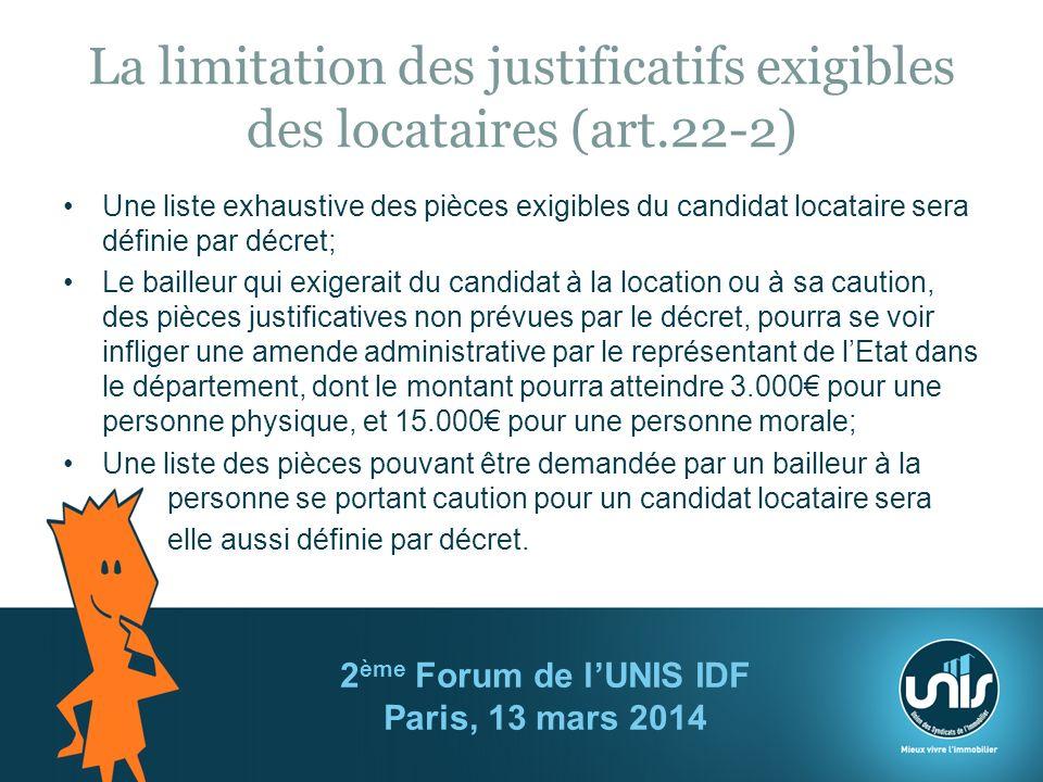 La limitation des justificatifs exigibles des locataires (art.22-2)