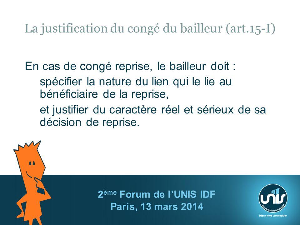 La justification du congé du bailleur (art.15-I)