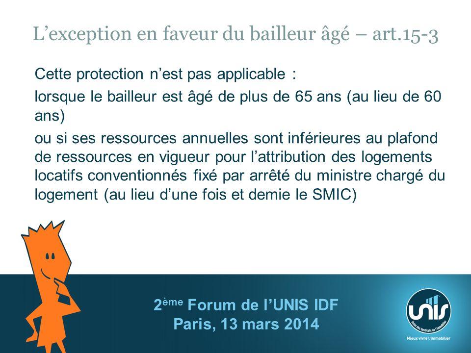 L'exception en faveur du bailleur âgé – art.15-3