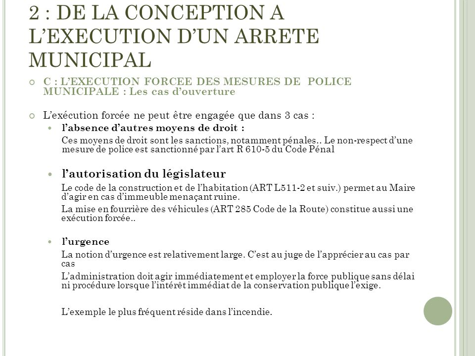2 : DE LA CONCEPTION A L'EXECUTION D'UN ARRETE MUNICIPAL