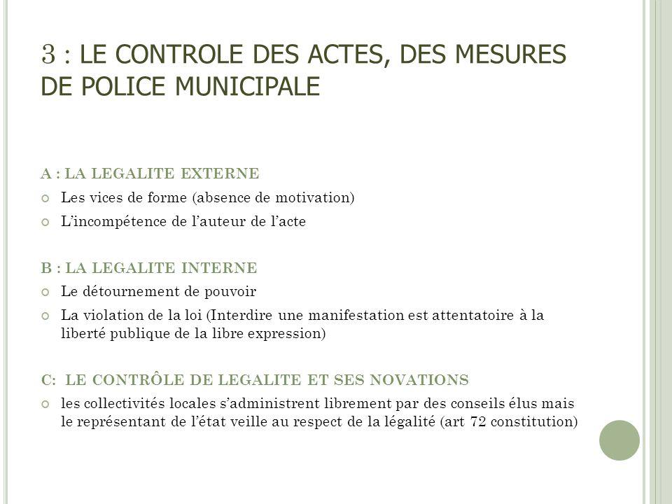 3 : LE CONTROLE DES ACTES, DES MESURES DE POLICE MUNICIPALE