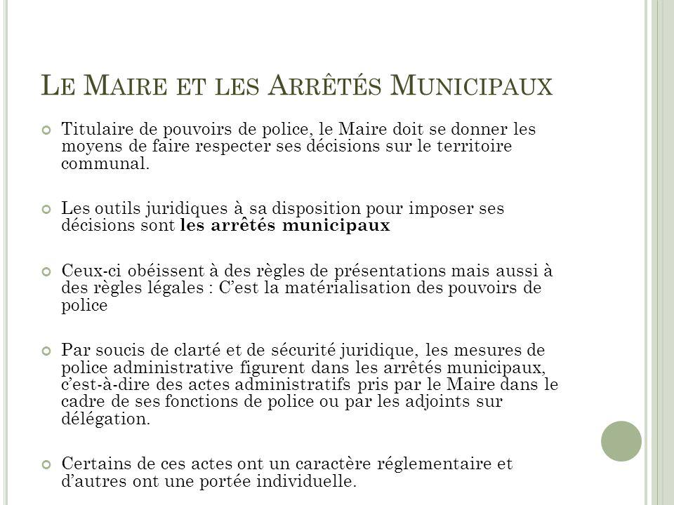 Le Maire et les Arrêtés Municipaux