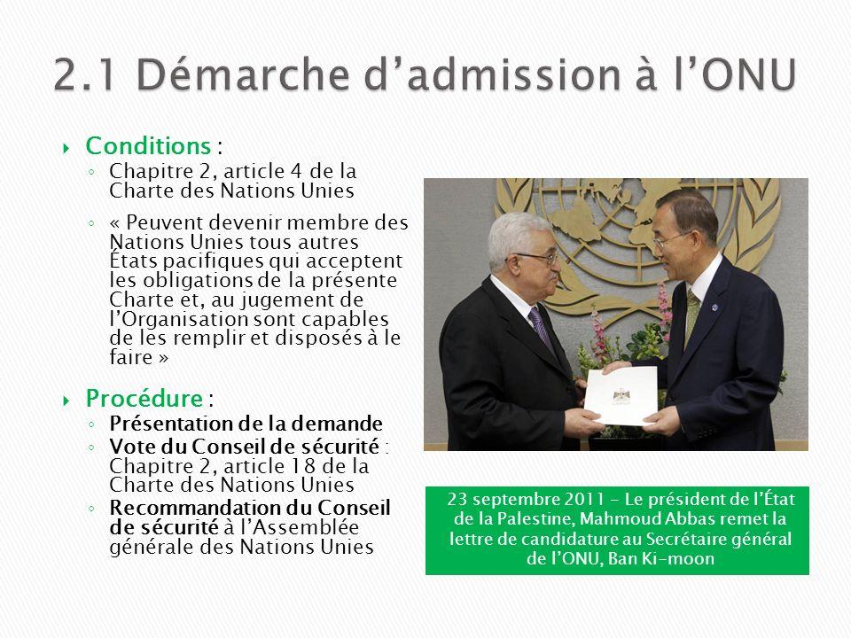 2.1 Démarche d'admission à l'ONU