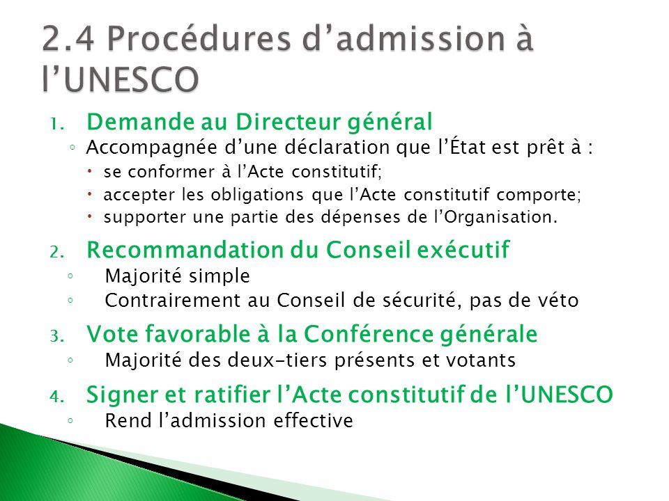 2.4 Procédures d'admission à l'UNESCO