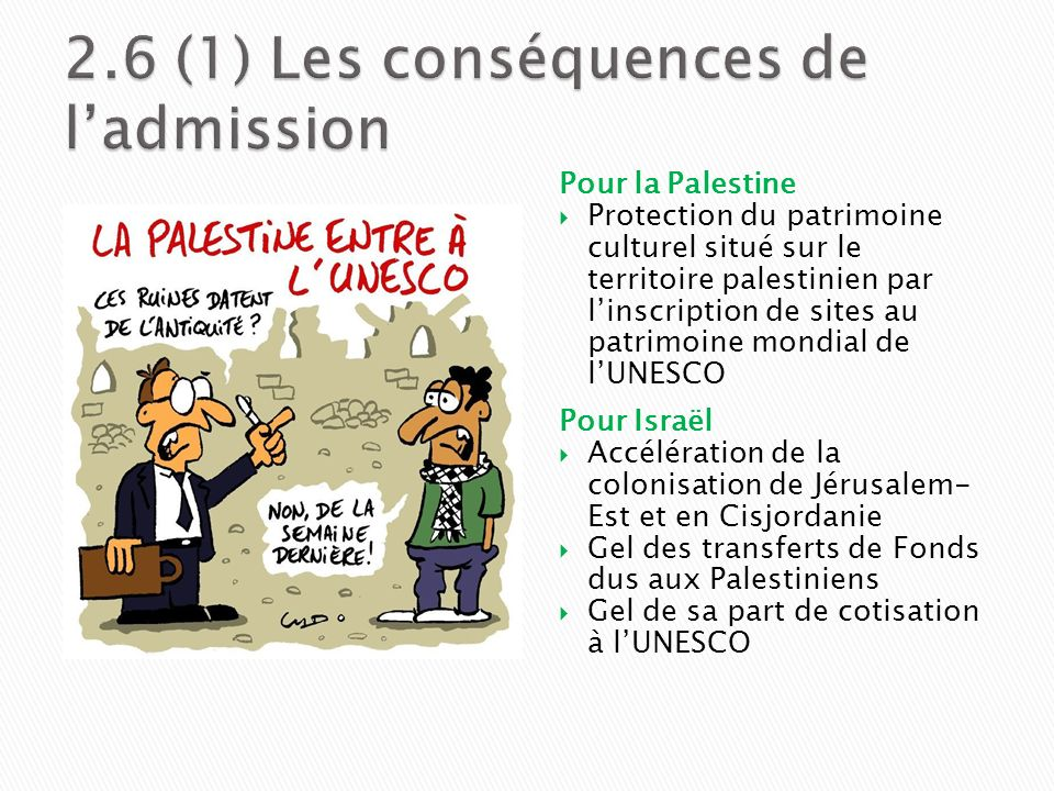 2.6 (1) Les conséquences de l'admission
