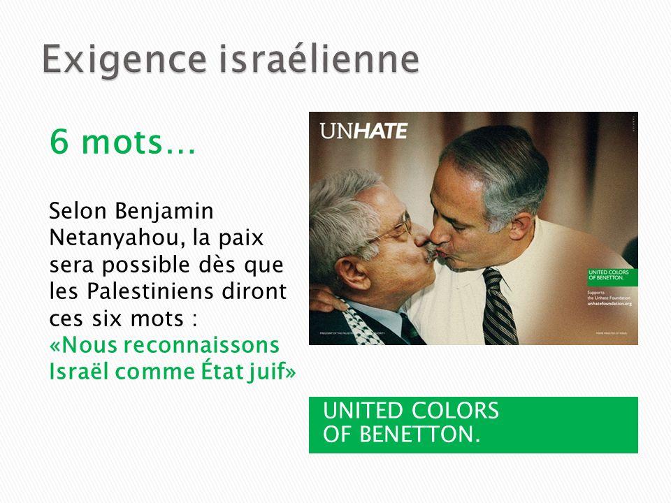 Exigence israélienne 6 mots…