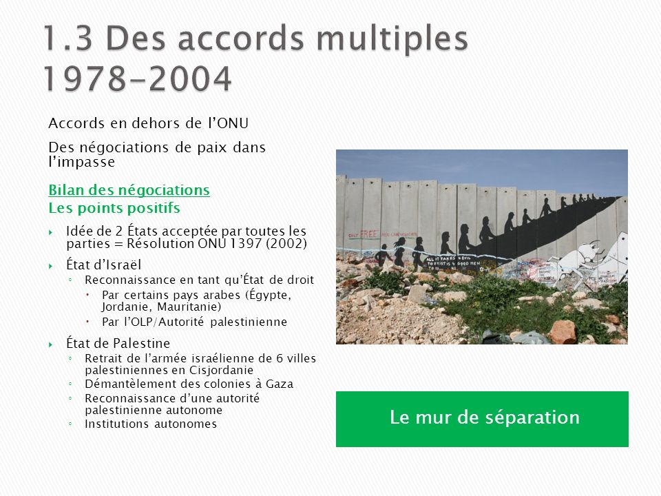 1.3 Des accords multiples 1978-2004