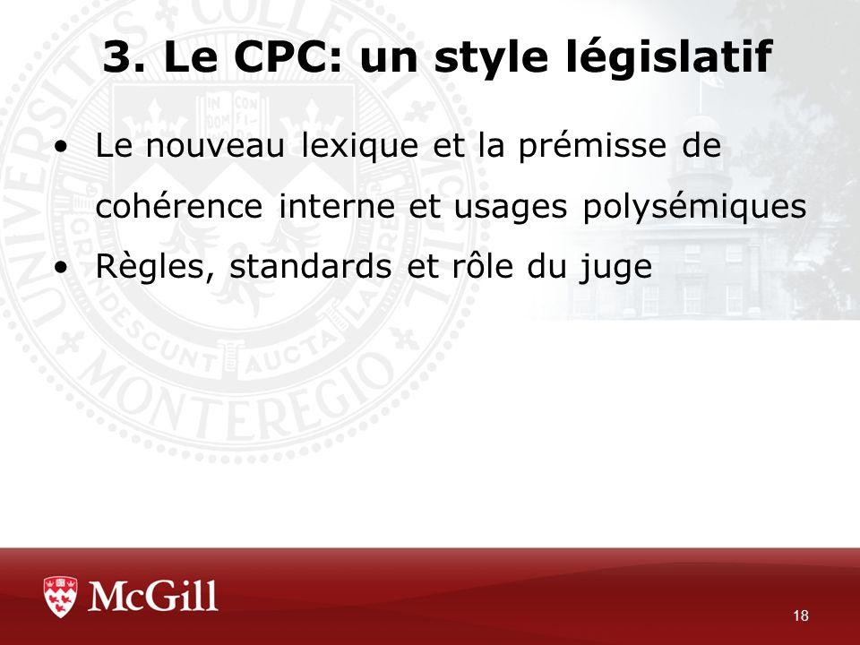 3. Le CPC: un style législatif