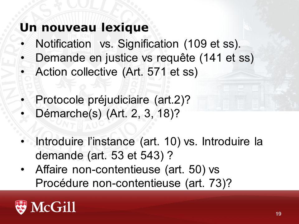 Un nouveau lexique Notification vs. Signification (109 et ss). Demande en justice vs requête (141 et ss)