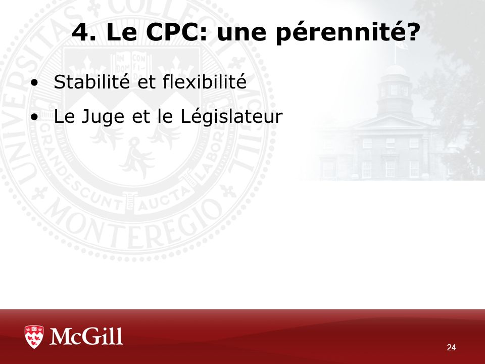 4. Le CPC: une pérennité Stabilité et flexibilité