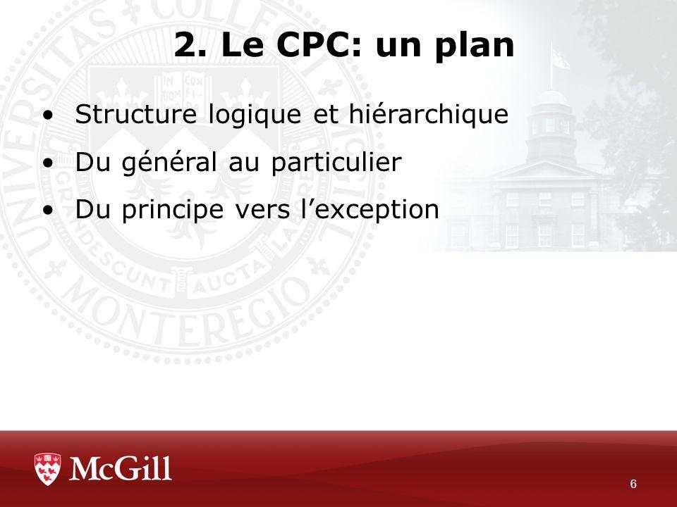 2. Le CPC: un plan Structure logique et hiérarchique