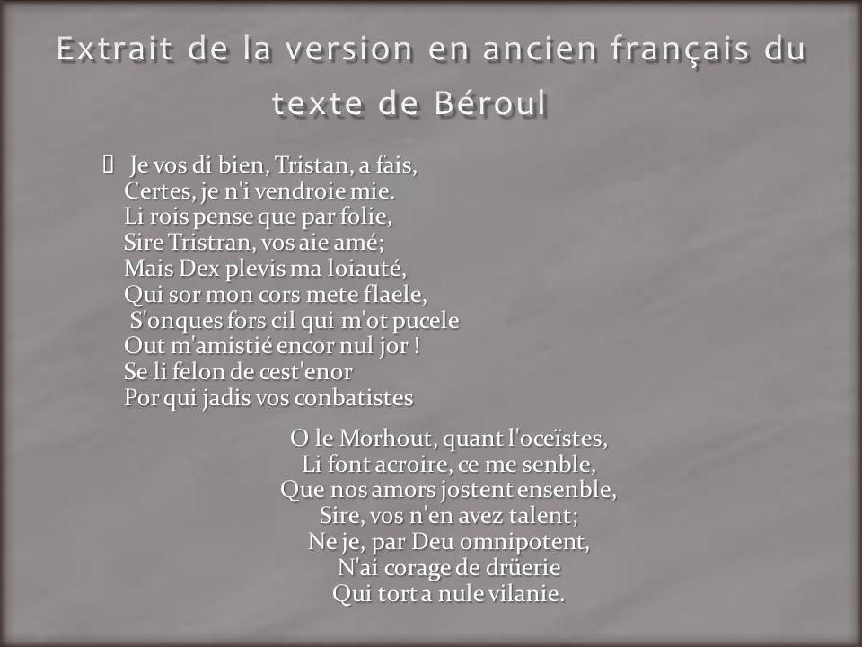 Extrait de la version en ancien français du texte de Béroul