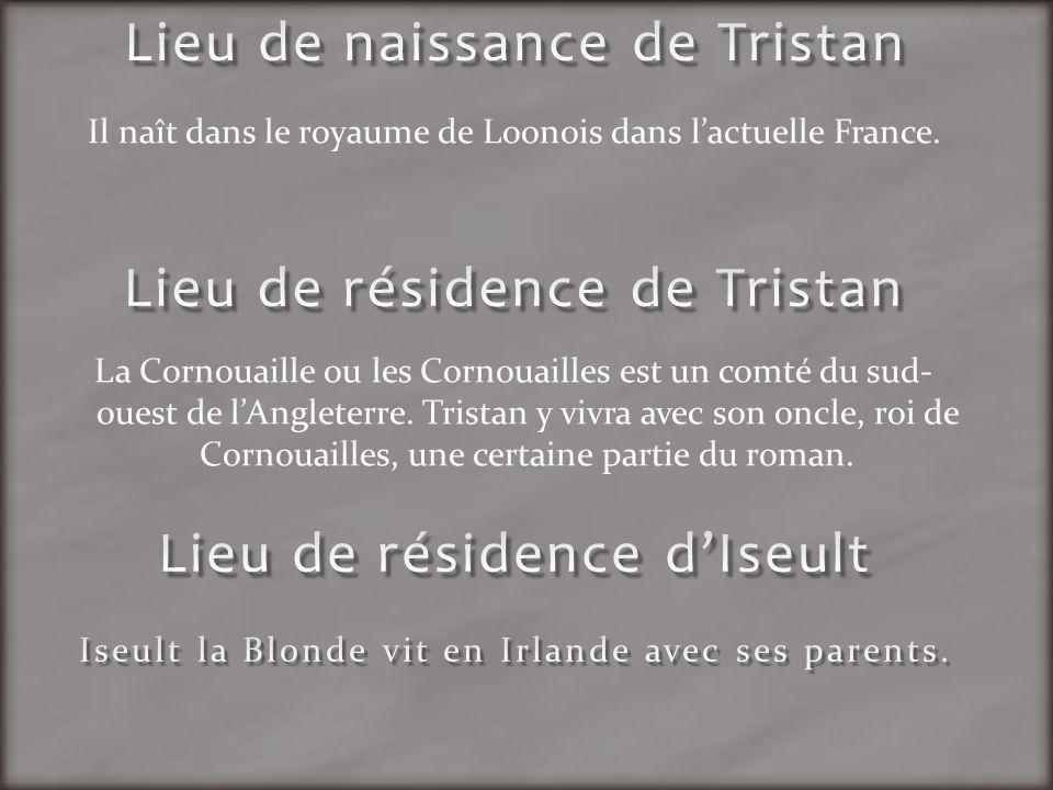 Lieu de résidence de Tristan