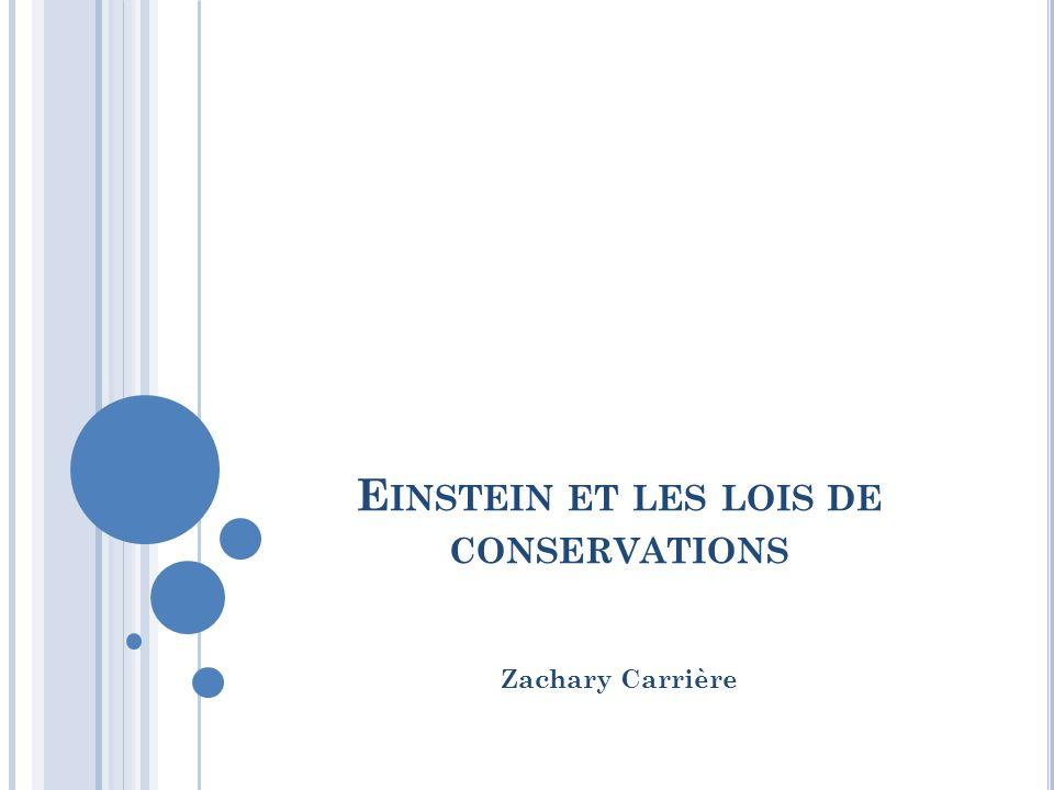 Einstein et les lois de conservations