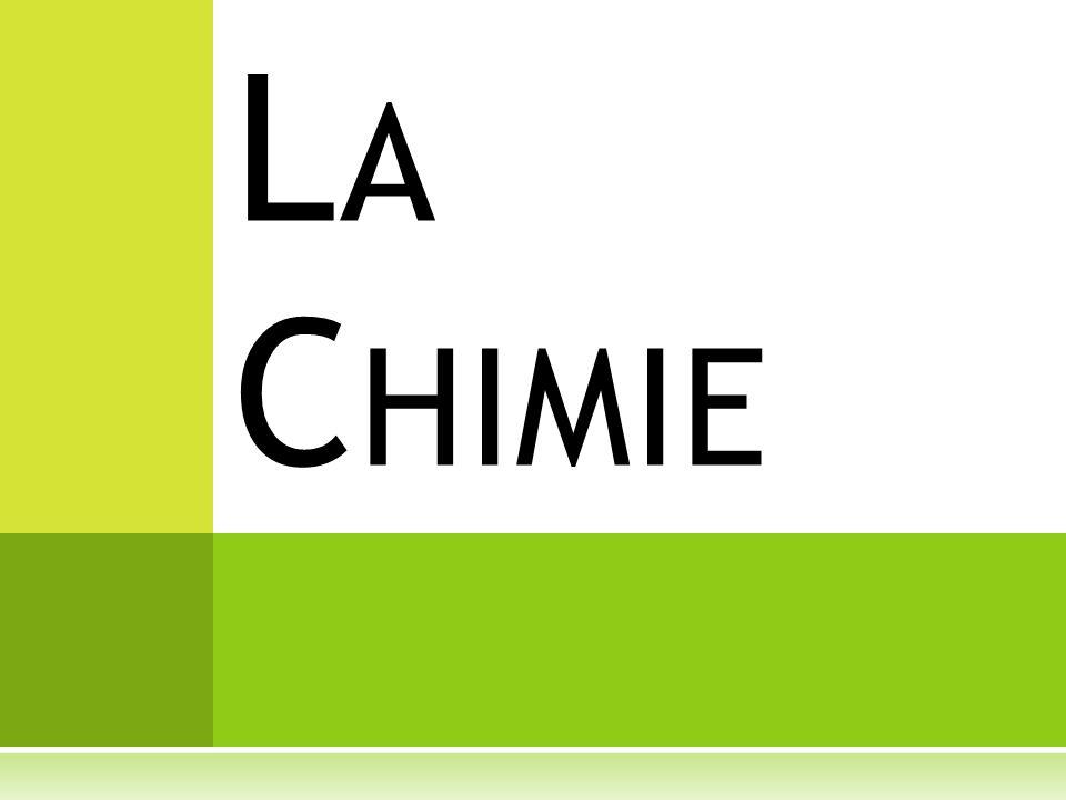 La Chimie